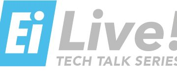 EI Live! Tech Talks