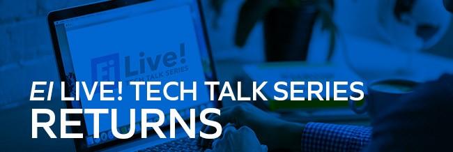 EI Live Tech Talk